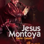 Jesus Montoya Cante Classes